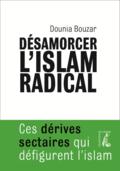 Desamorcer l'islam radical